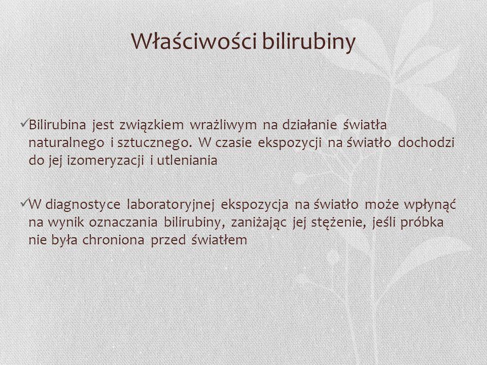 Właściwości bilirubiny Bilirubina jest związkiem wrażliwym na działanie światła naturalnego i sztucznego. W czasie ekspozycji na światło dochodzi do j