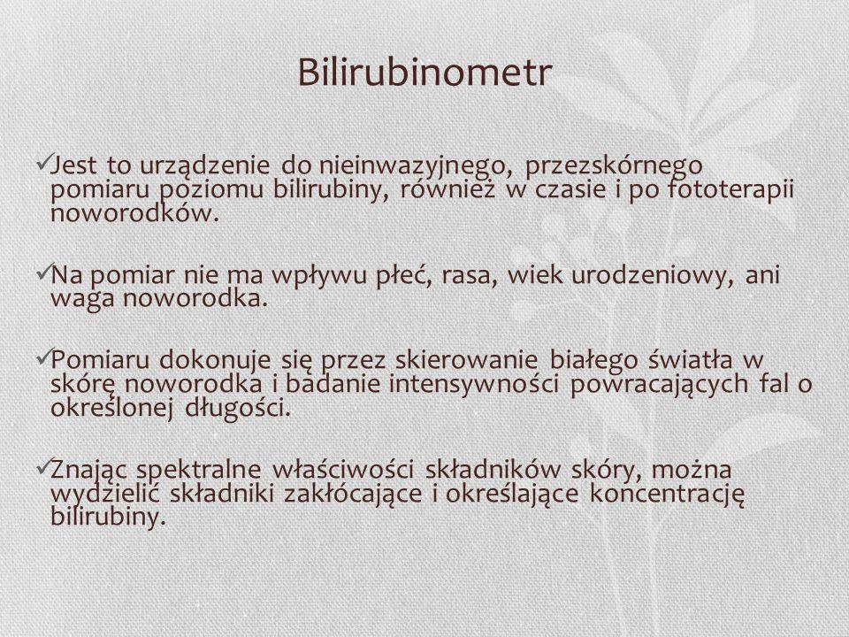 Bilirubinometr Jest to urządzenie do nieinwazyjnego, przezskórnego pomiaru poziomu bilirubiny, również w czasie i po fototerapii noworodków. Na pomiar