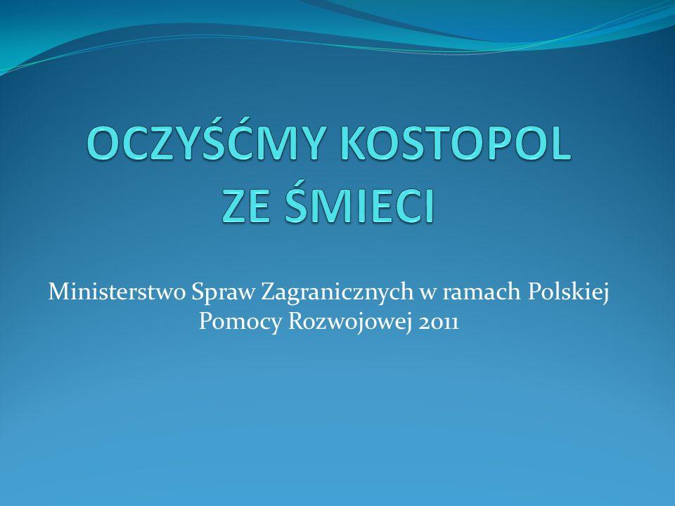 Ministerstwo Spraw Zagranicznych w ramach Polskiej Pomocy Rozwojowej 2011