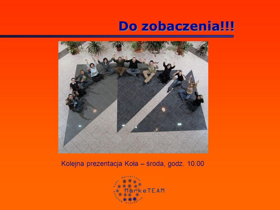 Do zobaczenia!!! Kolejna prezentacja Koła – środa, godz. 10.00