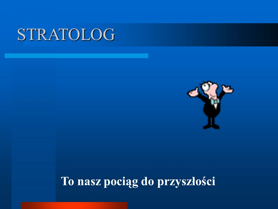 Władze STRATOLOGA Patronat naukowy: Prof.dr hab.