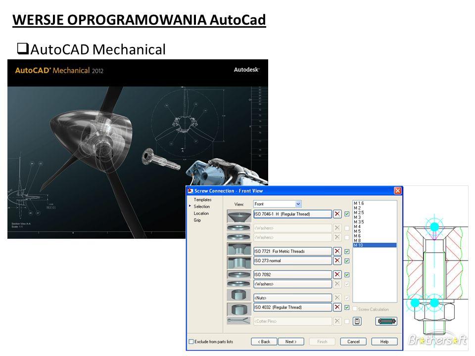 WERSJE OPROGRAMOWANIA AutoCad AutoCAD Mechanical