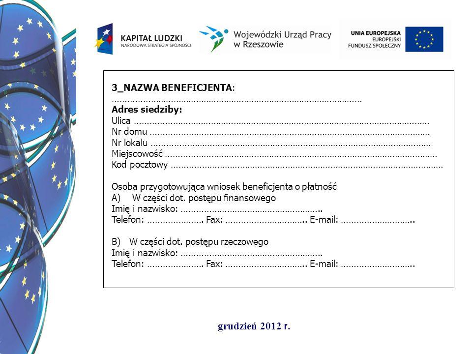 grudzień 2012 r.Dziękuję za uwagę Wydział Rozwoju Kształcenia i Kompetencji ul.