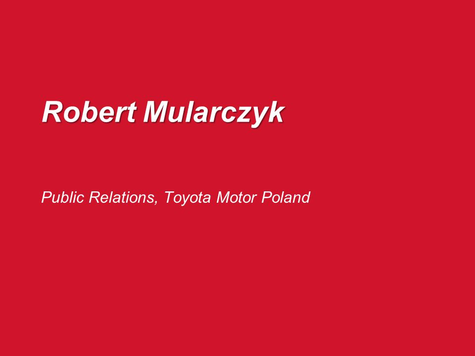 Robert Mularczyk Public Relations, Toyota Motor Poland