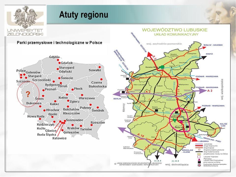 Atuty regionu ? Parki przemysłowe i technologiczne w Polsce