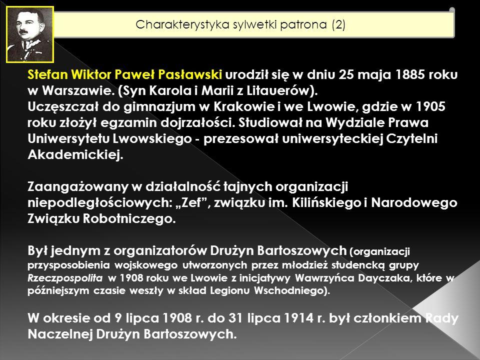 Charakterystyka sylwetki patrona (3) W okresie od 1 października 1909 r.