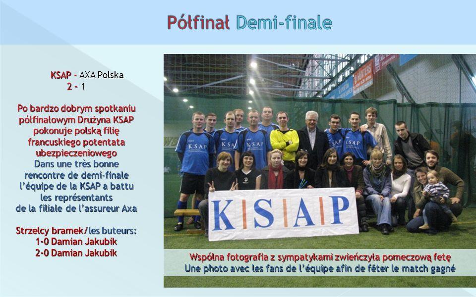 KSAP – Carrefour Polska 2 – 5 Po krótkim, jak się później okazało za krótkim, odpoczynku, Drużyna KSAP przystąpiła do meczu finałowego.