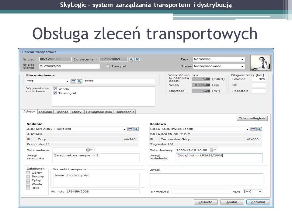 Obsługa zleceń transportowych SkyLogic – system zarządzania transportem i dystrybucją