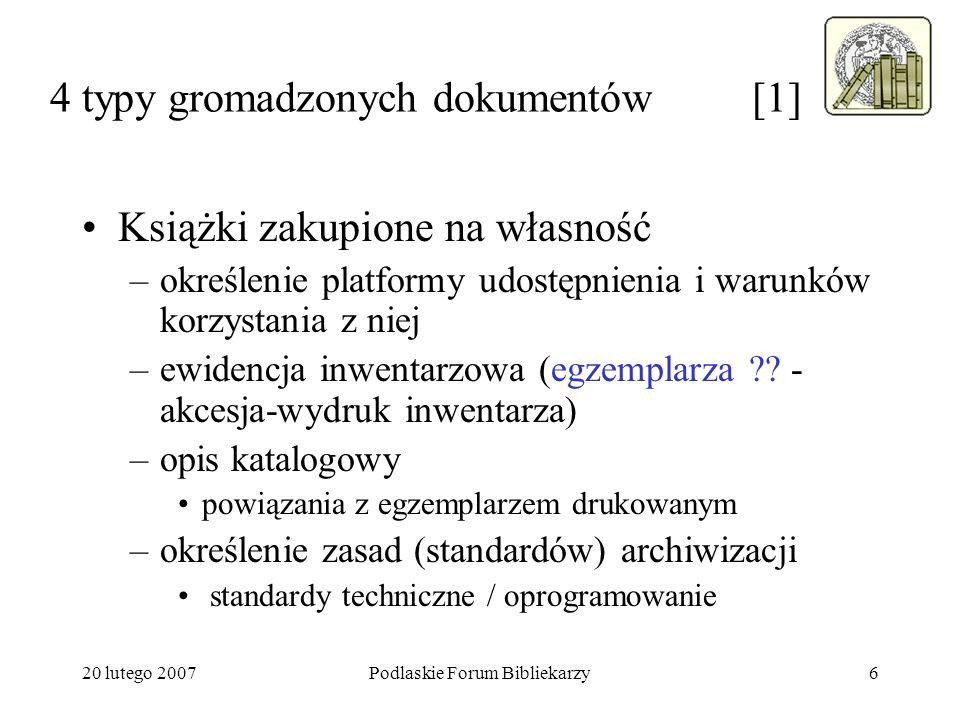 20 lutego 2007Podlaskie Forum Bibliekarzy17