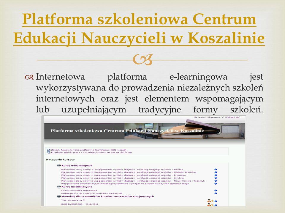 Internetowa platforma e-learningowa jest wykorzystywana do prowadzenia niezależnych szkoleń internetowych oraz jest elementem wspomagającym lub uzupeł