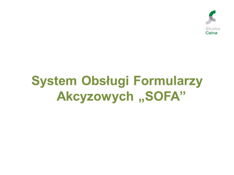Aplikacja Sofa – System Obsługi Formularzy Akcyzowych, Gier i Kopalin umożliwia bezpłatne wygenerowanie pliku xml zawierającego dane jednej z poniżej wymienionych deklaracji.