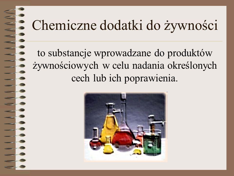 Chemiczne dodatki do żywności to substancje wprowadzane do produktów żywnościowych w celu nadania określonych cech lub ich poprawienia.