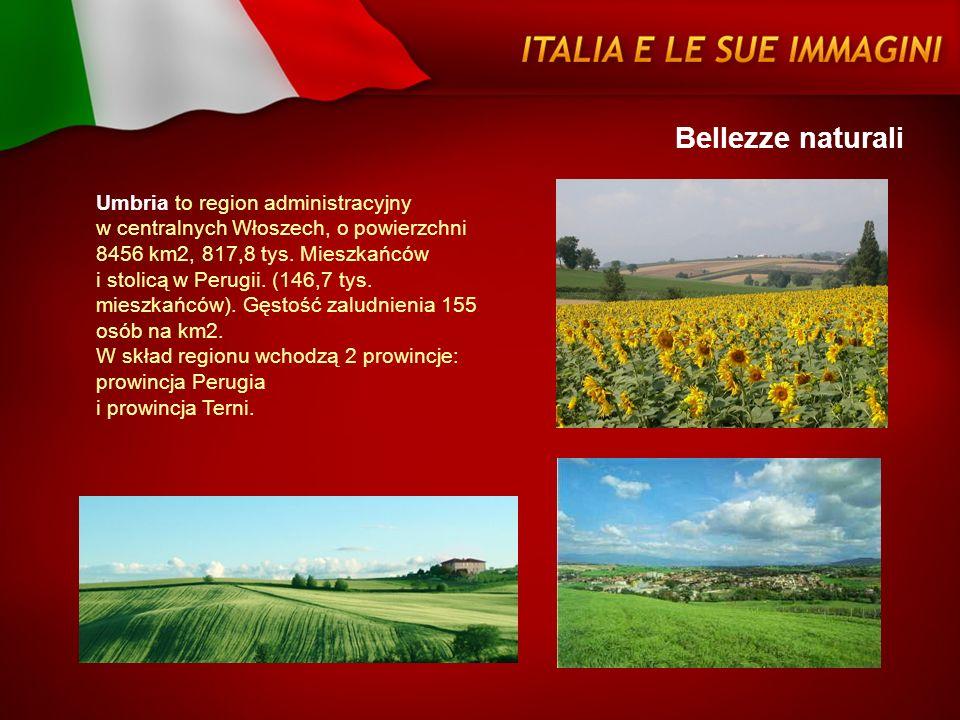 Bellezze naturali Umbria to region administracyjny w centralnych Włoszech, o powierzchni 8456 km2, 817,8 tys. Mieszkańców i stolicą w Perugii. (146,7