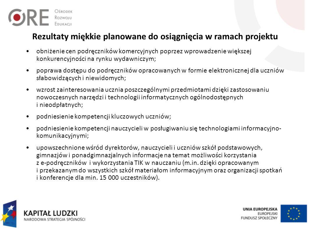 Rezultaty miękkie planowane do osiągnięcia w ramach projektu obniżenie cen podręczników komercyjnych poprzez wprowadzenie większej konkurencyjności na