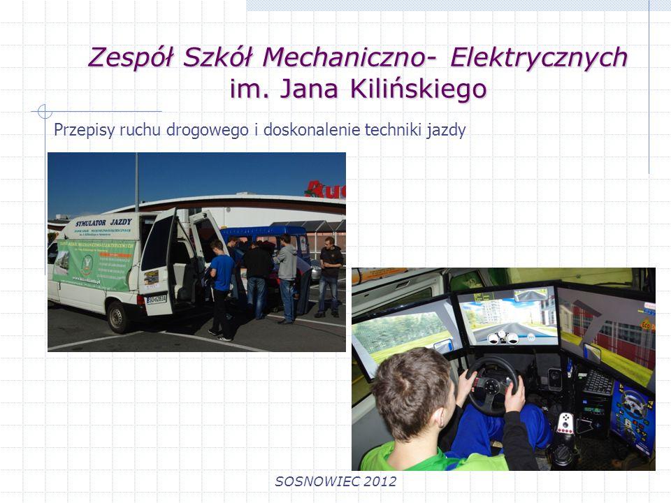 Zespół Szkół Mechaniczno- Elektrycznych im. Jana Kilińskiego SOSNOWIEC 2012 Przepisy ruchu drogowego i doskonalenie techniki jazdy