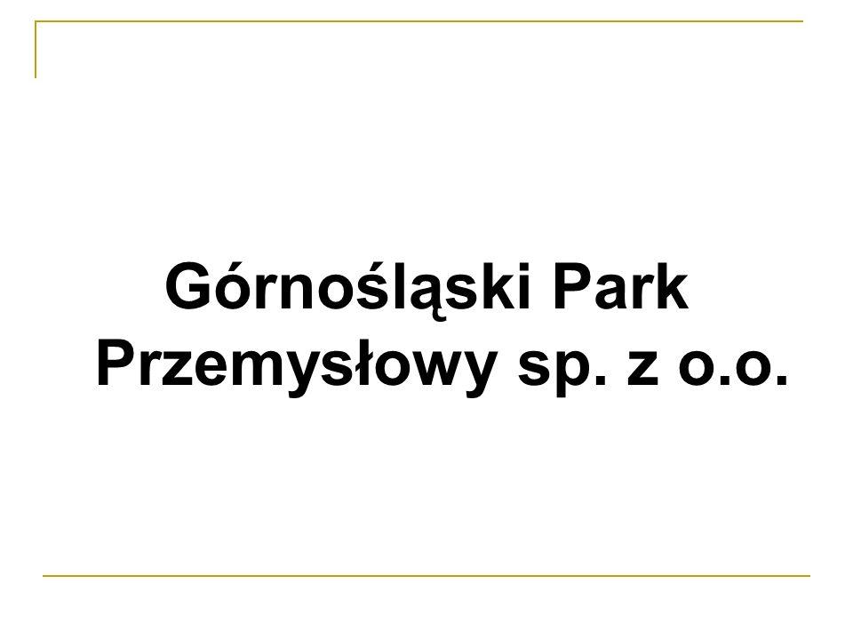 Dziękuję Państwu za uwagę Kontakt Górnośląski Park Przemysłowy Sp.