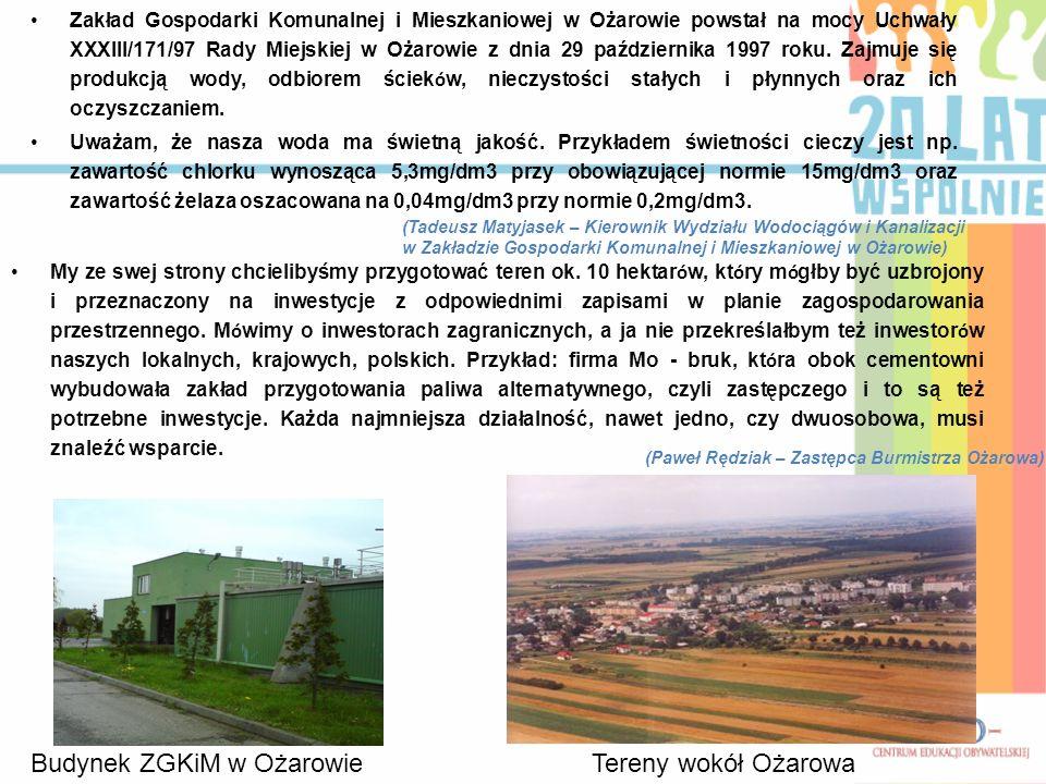 Zakład Gospodarki Komunalnej i Mieszkaniowej w Ożarowie powstał na mocy Uchwały XXXIII/171/97 Rady Miejskiej w Ożarowie z dnia 29 października 1997 ro