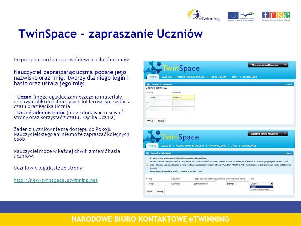 NARODOWE BIURO KONTAKTOWE eTWINNING TwinSpace – zapraszanie Uczniów Do projektu można zaprosić dowolna ilość uczniów. Nauczyciel zapraszając ucznia po