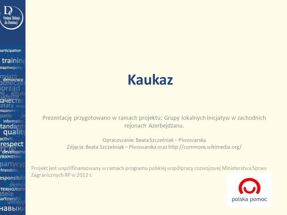 Kaukaz Projekt jest współfinansowany w ramach programu polskiej współpracy rozwojowej Ministerstwa Spraw Zagranicznych RP w 2012 r. Prezentację przygo