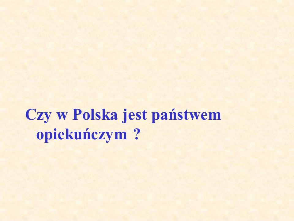 Czy w Polska jest państwem opiekuńczym ?