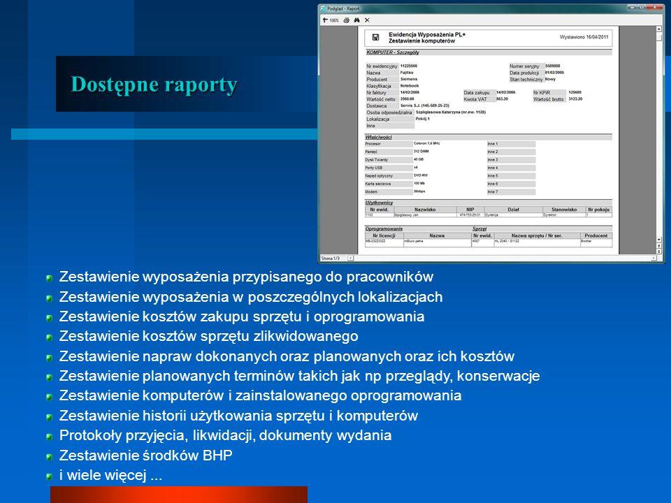 Dodatkowe informacje Pudełko z płytą CD Wieczysta licencja na użytkowanie Pomoc techniczna email i aktualizacje przez 4 miesiące Możliwość pracy w sieci (po zakupie większej ilości licencji) Nieograniczona ilość sprzętu, komputerów, środków BHP...
