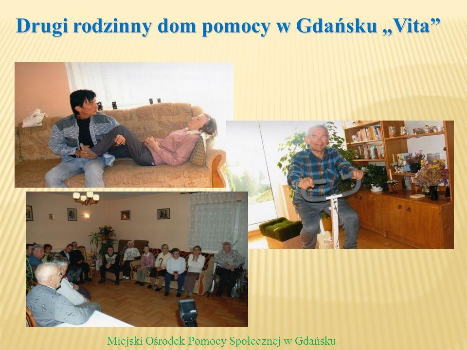 Drugi rodzinny dom pomocy w Gdańsku Vita Miejski Ośrodek Pomocy Społecznej w Gdańsku