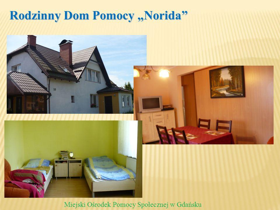 Rodzinny Dom Pomocy Norida Miejski Ośrodek Pomocy Społecznej w Gdańsku