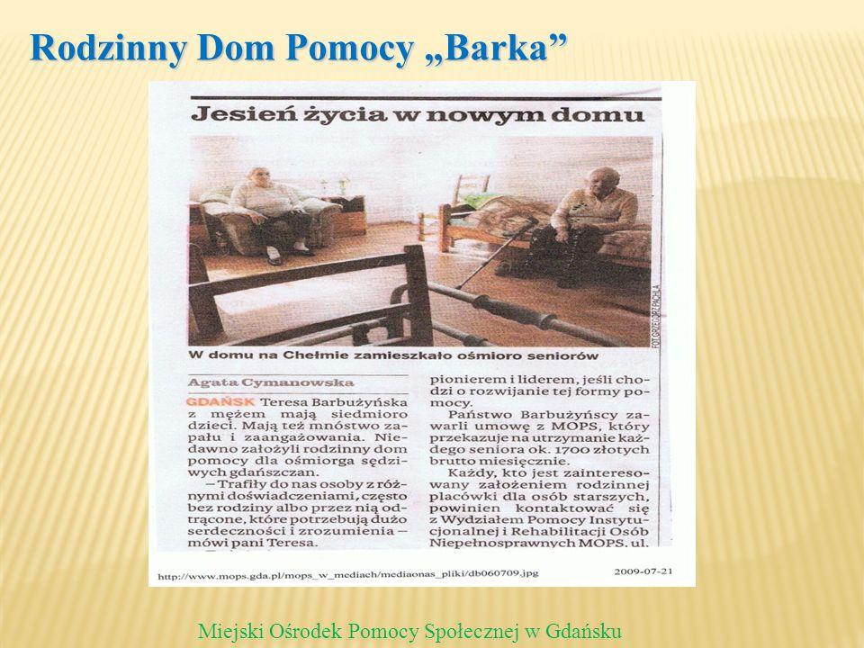 Rodzinny Dom Pomocy Barka Miejski Ośrodek Pomocy Społecznej w Gdańsku