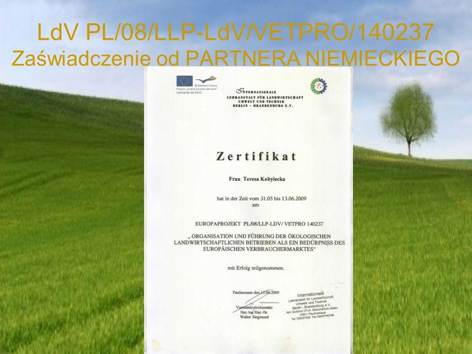 LdV PL/08/LLP-LdV/VETPRO/140237 SEMINARIUM – PRODUKCJA EKOLOGICZNA