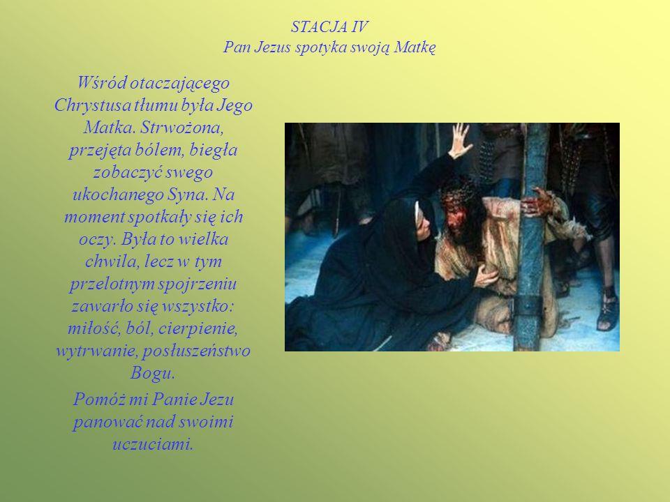 STACJA III Pan Jezus upada pierwszy raz pod krzyżem Ciężkie było drzewo,które włożono Mu na ramiona. Jego ogrom, a także wycieńczenie, bicie, popychan