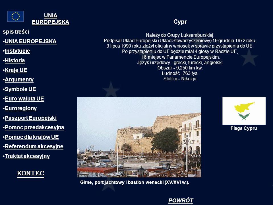 Cypr Należy do Grupy Luksemburskiej. Podpisał Układ Europejski (Układ Stowarzyszeniowy) 19 grudnia 1972 roku. 3 lipca 1990 roku złożył oficjalny wnios