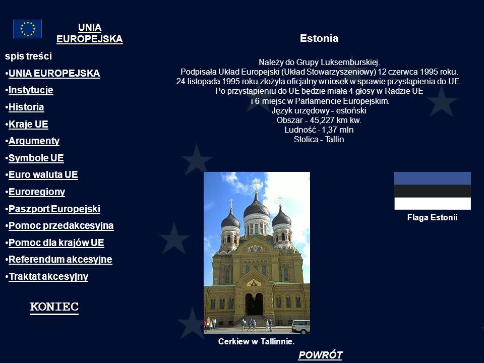 Estonia Należy do Grupy Luksemburskiej. Podpisała Układ Europejski (Układ Stowarzyszeniowy) 12 czerwca 1995 roku. 24 listopada 1995 roku złożyła oficj
