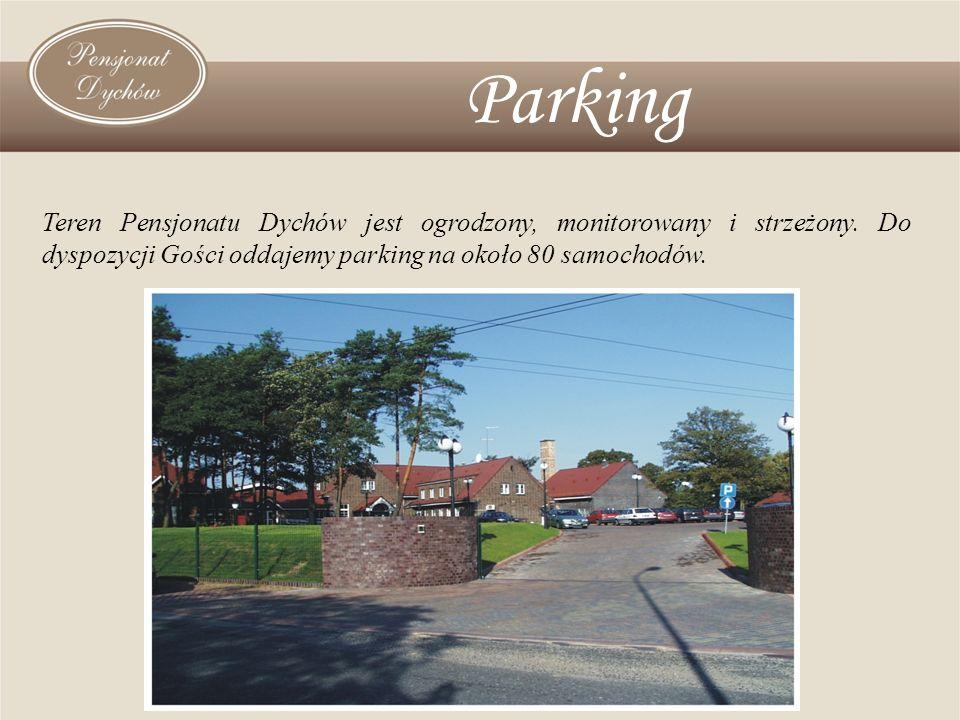 Parking Teren Pensjonatu Dychów jest ogrodzony, monitorowany i strzeżony. Do dyspozycji Gości oddajemy parking na około 80 samochodów.