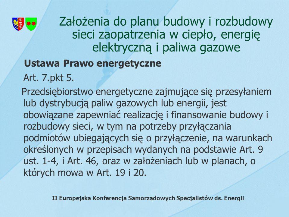 Założenia do planu budowy i rozbudowy sieci zaopatrzenia w ciepło, energię elektryczną i paliwa gazowe Art. 7.pkt 5. Przedsiębiorstwo energetyczne zaj