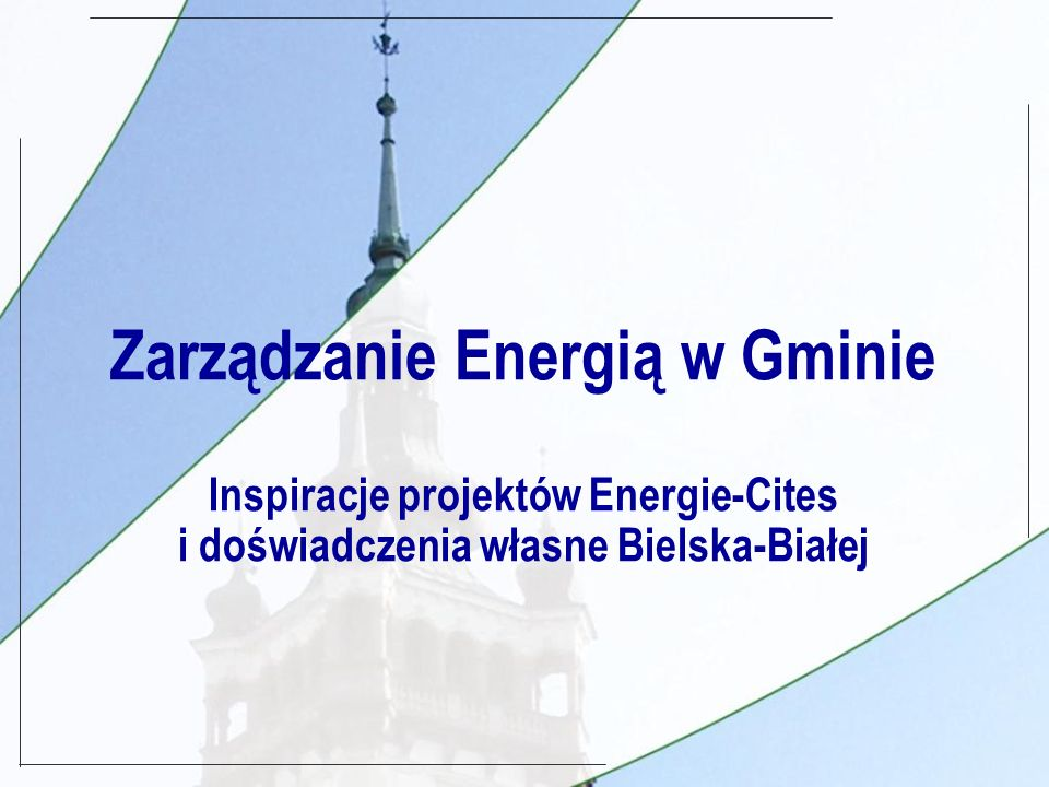 Projekty związane z zarządzaniem energią realizowane w gminie Bielsko-Biała z udziałem Energie Cites ECOS-OUVERTURE/PHARE (1992-1996) WDRAŻANIE SYSTEMU ZARZĄDZANIA ENERGIĄ W BUDYNKACH I OŚWIETLENIU KOMUNALNYM DG XVII, SAVE II (1999-2001) LOKALNA POLITYKA ENERGETYCZNA POLSKI I CZECH - ROLA LOKALNYCH WŁADZ PAUCI (2001) WYMIANA DOŚWIADCZEŃ Z UKRAINĄ W ZARZĄDZANIU ENERGIĄ SchooBieDo (2004-) WDRAŻANIE SKUTECZNEGO ZARZĄDZANIA ENERGIĄ W KOMUNALNYCH OBIEKTACH SZKOLNYCH DISPLAY (2005-) ZARZĄDZANIE ENERGIĄ W GMINIE POPRZEZ ODDZIAŁYWANIA WIZUALNE NA ODBIORCĘ