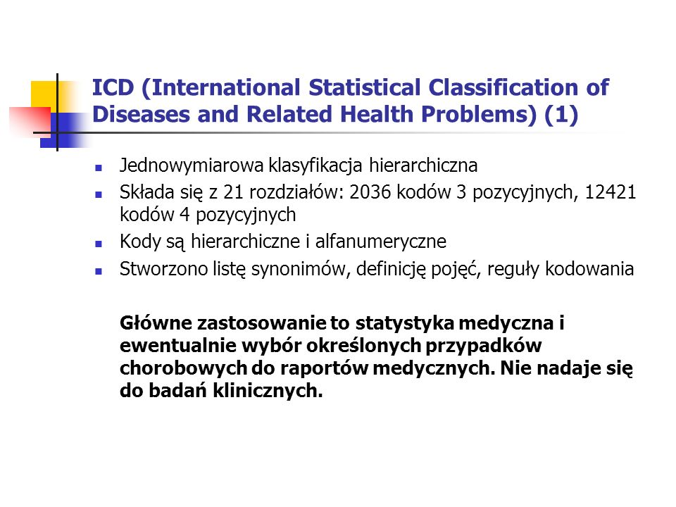 ICD (International Statistical Classification of Diseases and Related Health Problems) (2) Przykładowa grupa chorób opisanych wg.