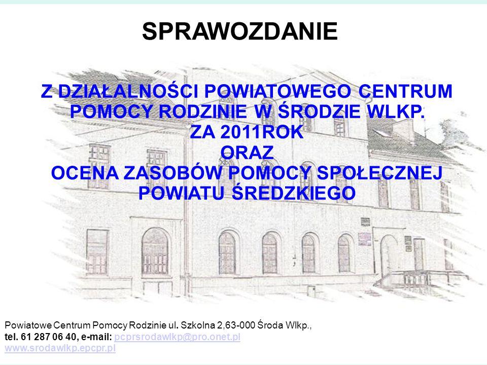Realizacja projektu systemowego w 2011 roku w partnerstwie z Ośrodkiem Pomocy Społecznej w Krzykosach pn.