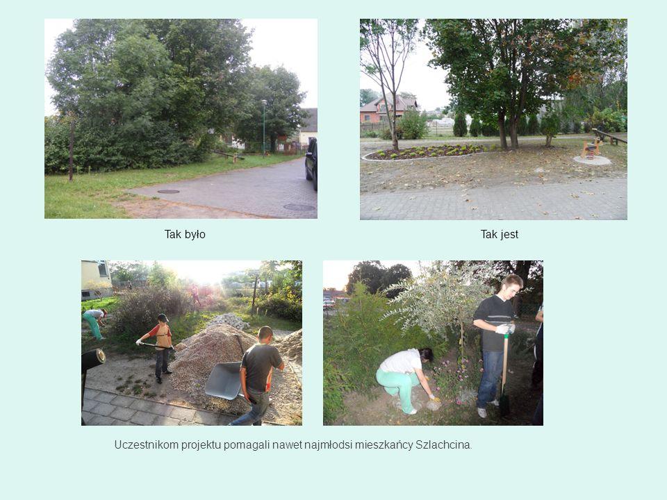 Tak byłoTak jest Uczestnikom projektu pomagali nawet najmłodsi mieszkańcy Szlachcina.
