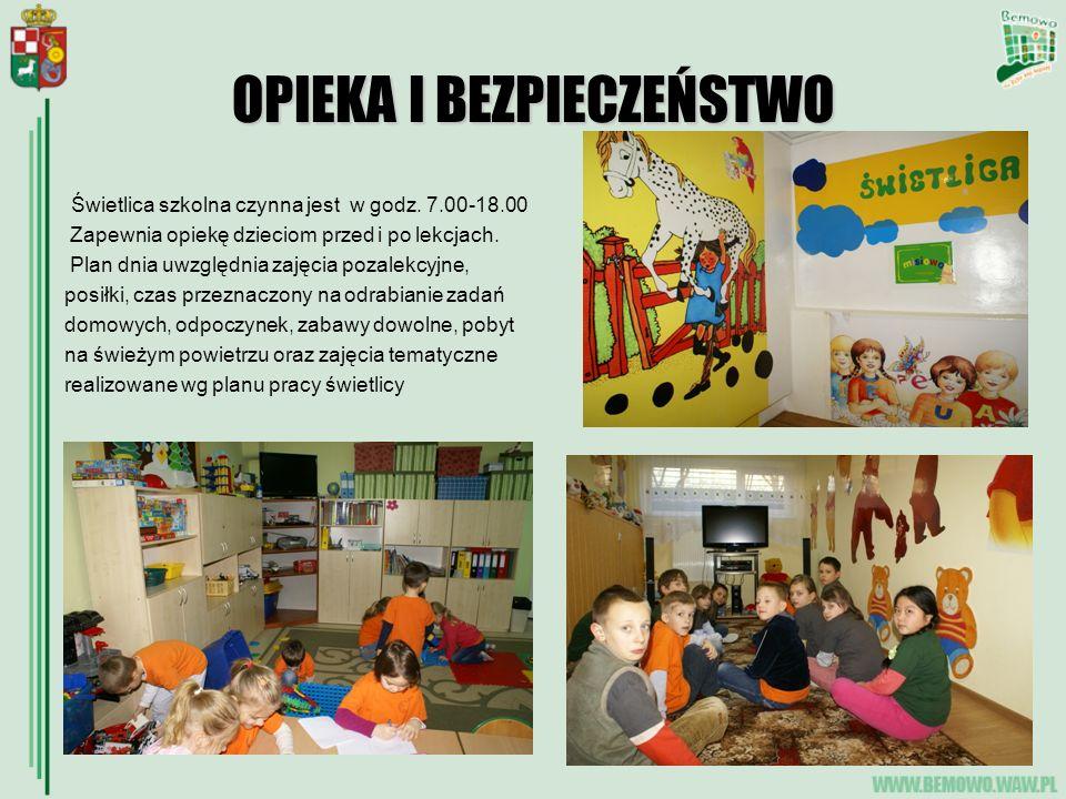 OPIEKA I BEZPIECZEŃSTWO Świetlica szkolna czynna jest w godz. 7.00-18.00 Zapewnia opiekę dzieciom przed i po lekcjach. Plan dnia uwzględnia zajęcia po