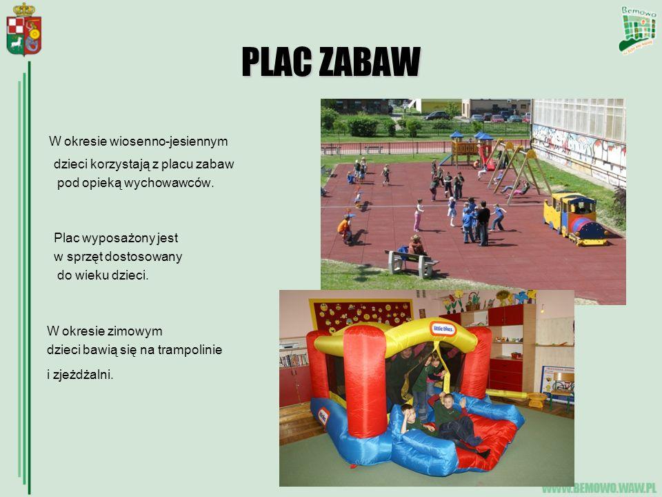 PLAC ZABAW W okresie wiosenno-jesiennym dzieci korzystają z placu zabaw pod opieką wychowawców. Plac wyposażony jest w sprzęt dostosowany do wieku dzi