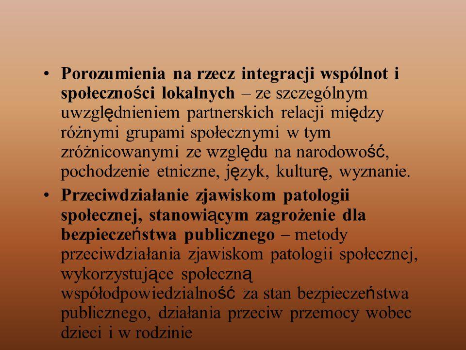 Porozumienia na rzecz integracji wspólnot i społeczno ś ci lokalnych – ze szczególnym uwzgl ę dnieniem partnerskich relacji mi ę dzy różnymi grupami s