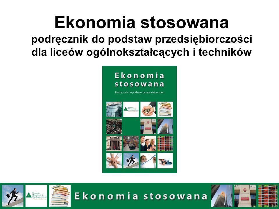 Ekonomia stosowana podręcznik do podstaw przedsiębiorczości dla liceów ogólnokształcących i techników