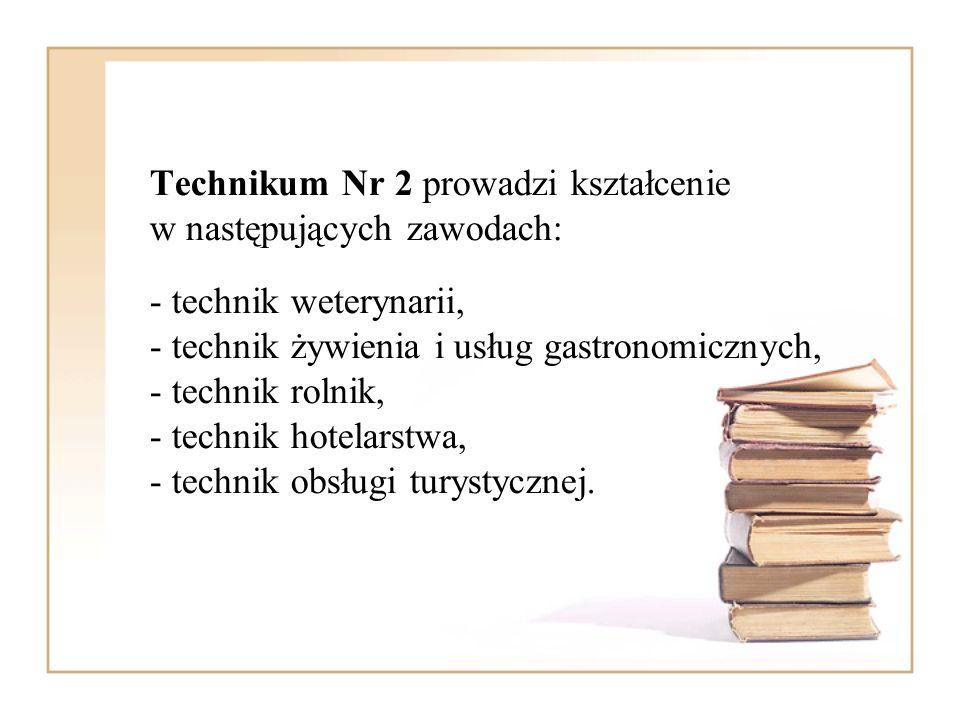 Technikum Nr 2 prowadzi kształcenie w następujących zawodach: - technik weterynarii, - technik żywienia i usług gastronomicznych, - technik rolnik, -
