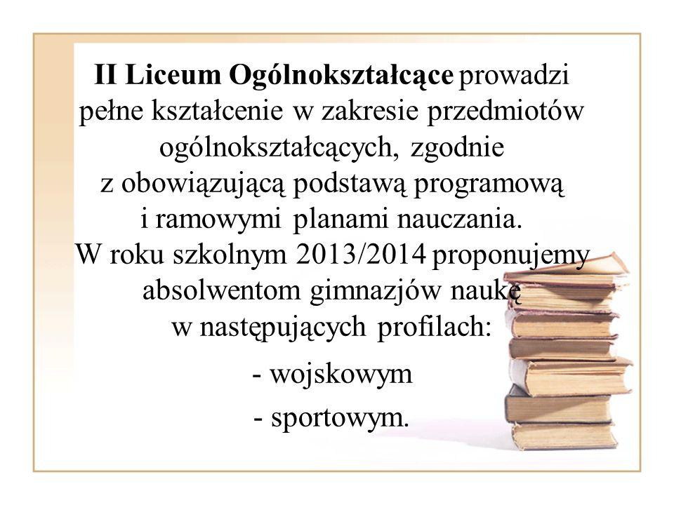 II Liceum Ogólnokształcące prowadzi pełne kształcenie w zakresie przedmiotów ogólnokształcących, zgodnie z obowiązującą podstawą programową i ramowymi