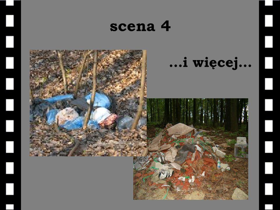 scena 4 …i więcej…