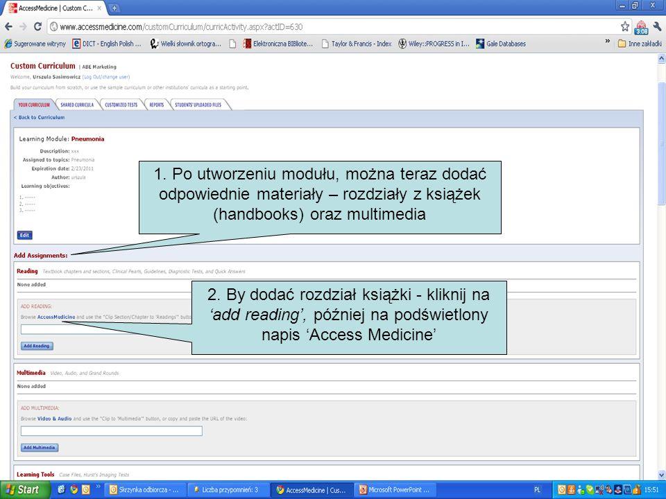 1. Po utworzeniu modułu, można teraz dodać odpowiednie materiały – rozdziały z książek (handbooks) oraz multimedia 2. By dodać rozdział książki - klik