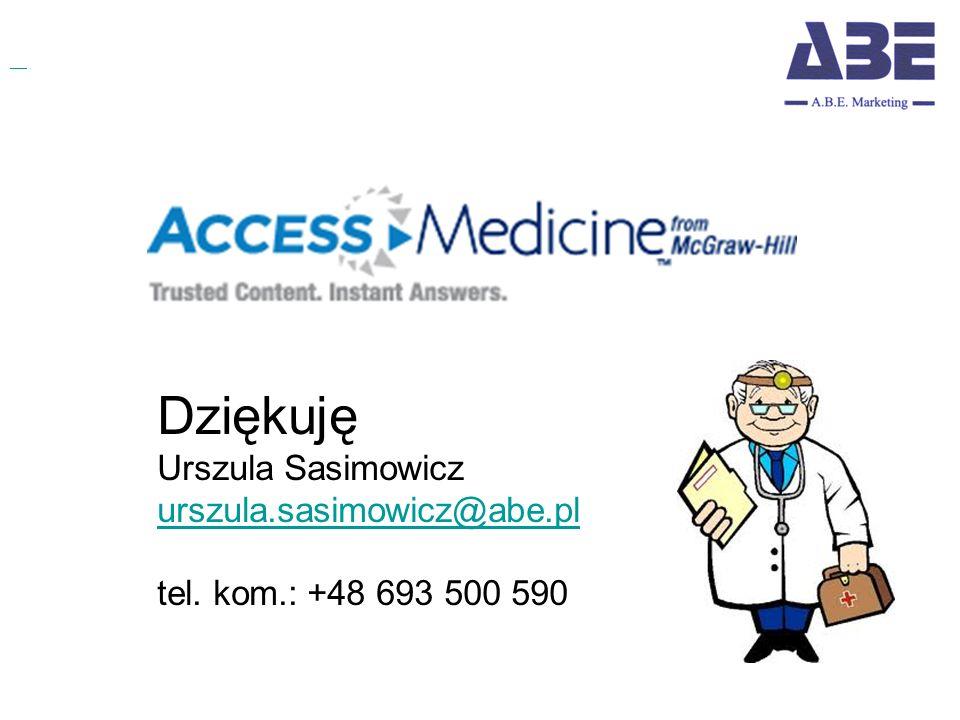 Dziękuję Urszula Sasimowicz urszula.sasimowicz@abe.pl tel. kom.: +48 693 500 590
