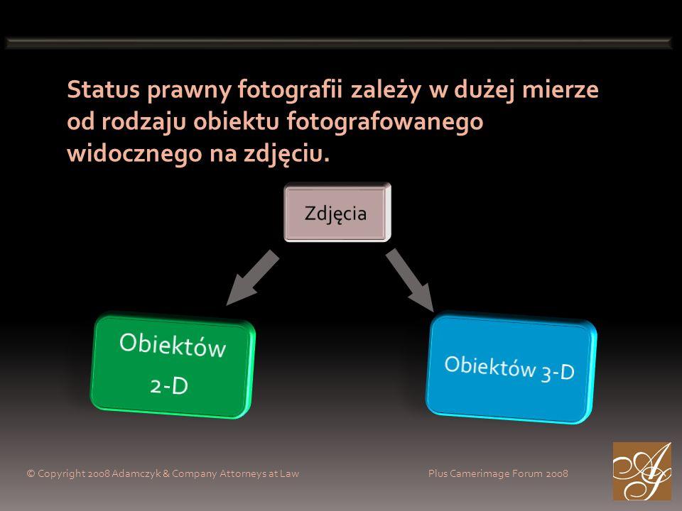 Status prawny fotografii zależy w dużej mierze od rodzaju obiektu fotografowanego widocznego na zdjęciu. © Copyright 2008 Adamczyk & Company Attorneys