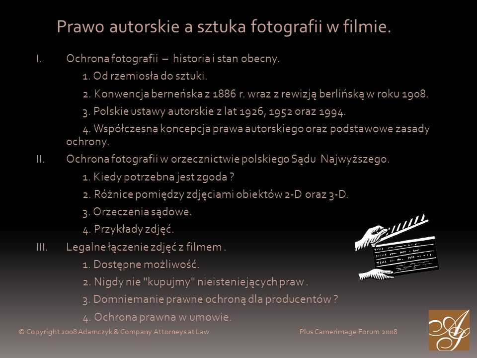 Prawo autorskie a sztuka fotografii w filmie. I. Ochrona fotografii – historia i stan obecny.