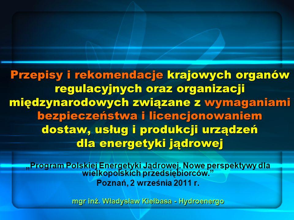 Przepisy i rekomendacje krajowych organów regulacyjnych oraz organizacji międzynarodowych związane z wymaganiami bezpieczeństwa i licencjonowaniem dos